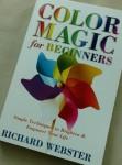 Color Magic for Beginners, Richard Webster