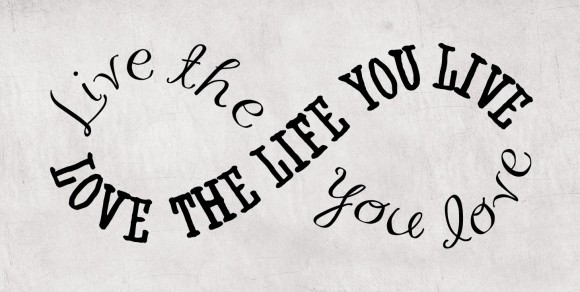 Love the Life You Live, whitneyhowarddesigns.com