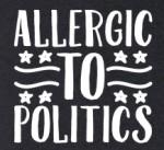 Allergic to Politics, lookhuman.com